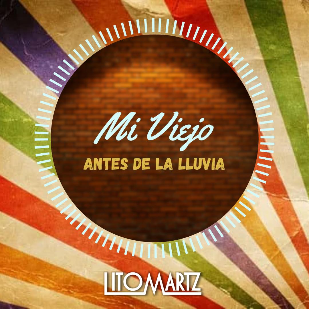 """Mi Viejo """"Edición Especial Día del Padre"""" - DJ Litomartz"""
