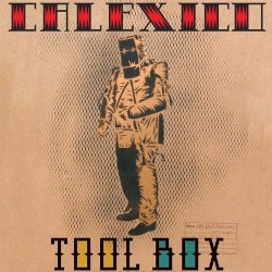 Tool Box by Calexico