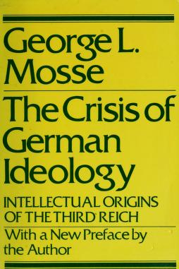 Cover of: The crisis of German ideology | George L. Mosse